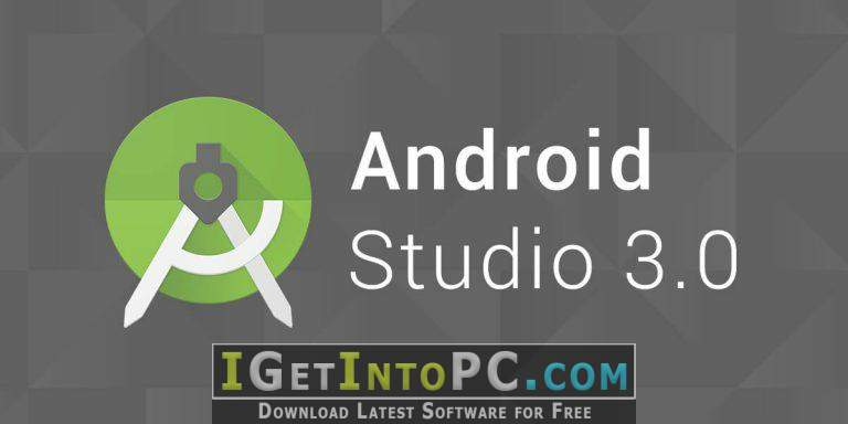 Android Studio 3 0 Free Download