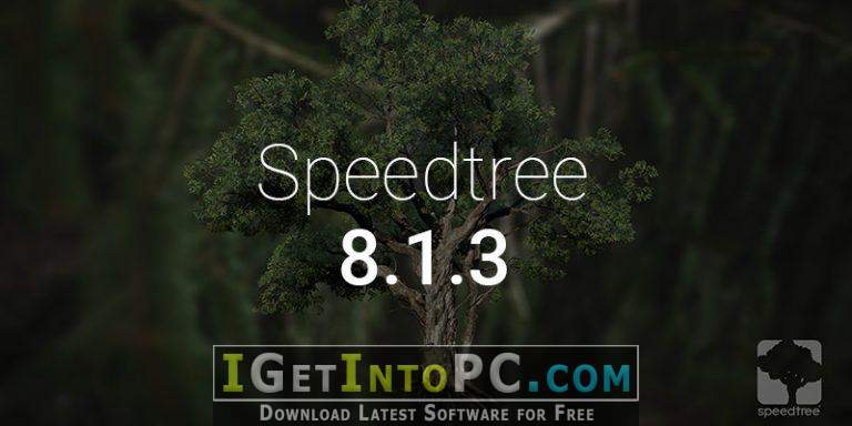 Download SpeedTree Cinema 8 1 3 x64 + Library + Subscription