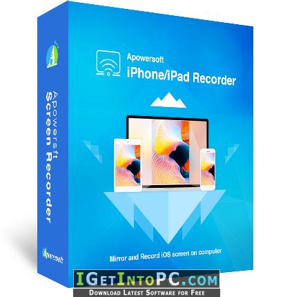 Apowersoft iPhone iPad Recorder 1 4 3 Free Download