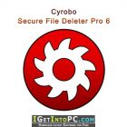 Cyrobo Secure File Deleter Pro 6.01 Free Download