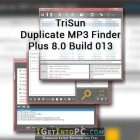 TriSun Duplicate MP3 Finder Plus 8.0 Build 013 Free Download