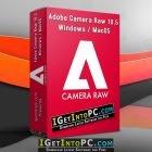 Adobe Camera Raw 10.5 Windows MacOS Free Download