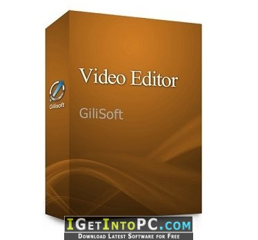 GiliSoft Video Editor 10 1 0 Free Download