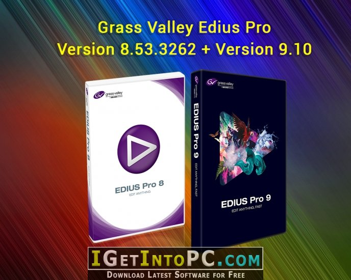 Grass Valley Edius Pro 8 53 3262 / 9 10 Free Download