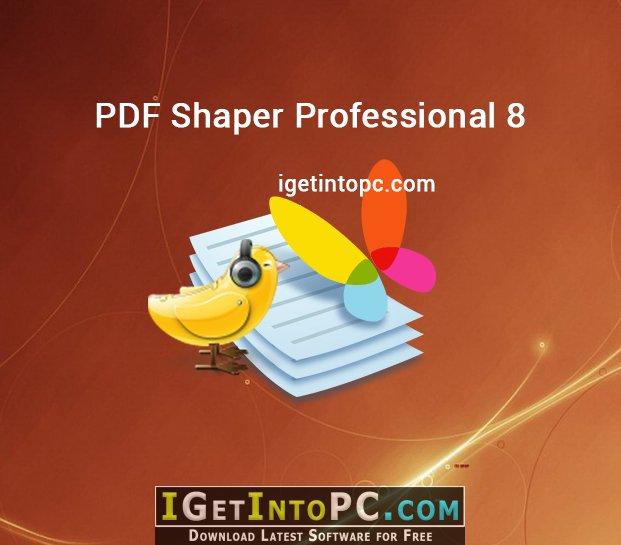 PDF Shaper Professional 8 5 Free Download