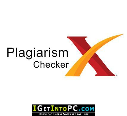 Plagiarism Checker X 6 0 8 Pro Free Download