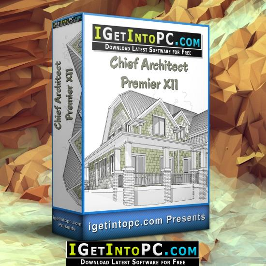 Chief Architect Premier X11 Free Download