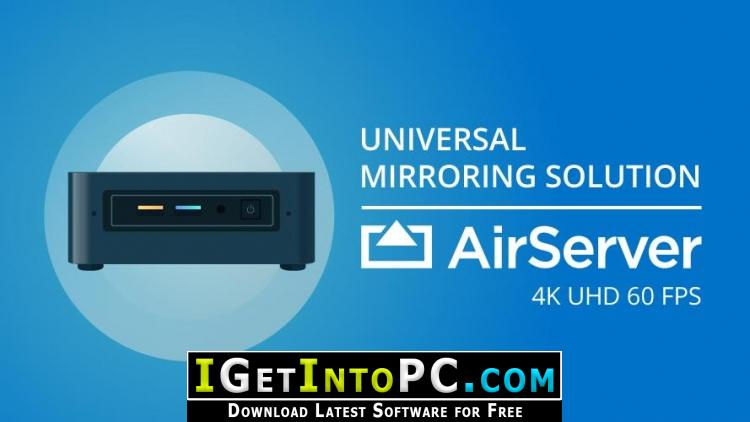 AirServer 7 Free Download MacOS