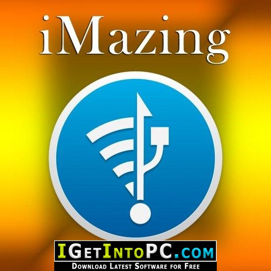 iMazing 2 9 14 Free Download for Windows and MacOS