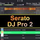 Serato DJ Pro 2.2.2 DJ Software Free Download