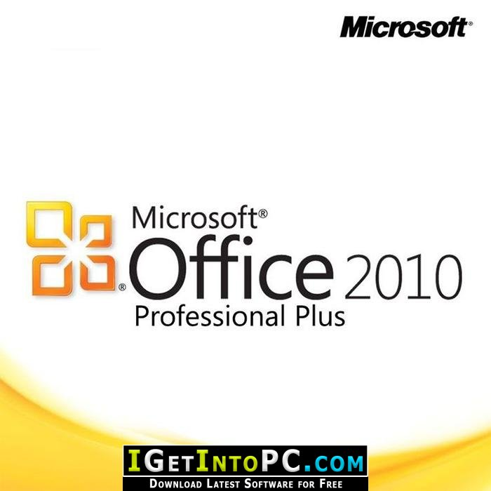 Microsoft Office 2010 SP2 Professional Plus November 2019 Free Download